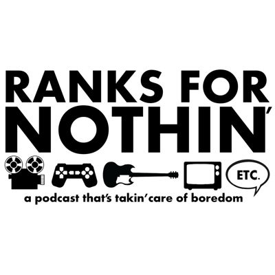 Ranks For Nothin' Podcast