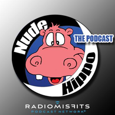 Nude Hippo: The Podcast on Radio Misfits