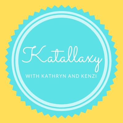Katallaxy with Kathryn and Kenzi