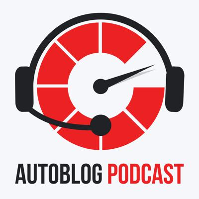 The Autoblog Podcast