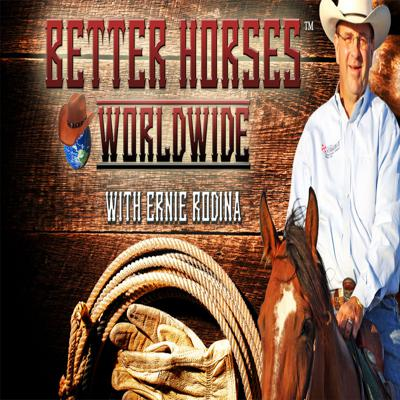 Saturday's 9 am CST - LIVE from Kansas City with Ernie Rodina Now on BETTER HORSES NETWORK! Click our link YouTube link to the left for BETTER HORSES TV!