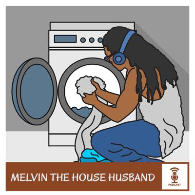 Melvin The House Husband