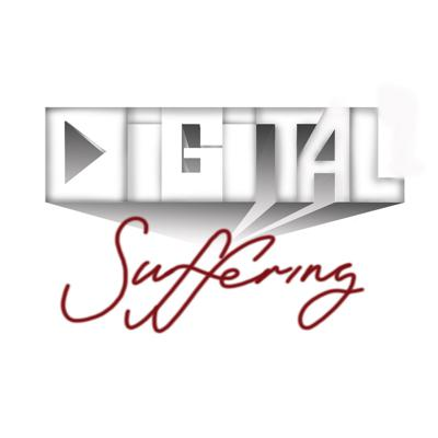 Digital Suffering Podcast