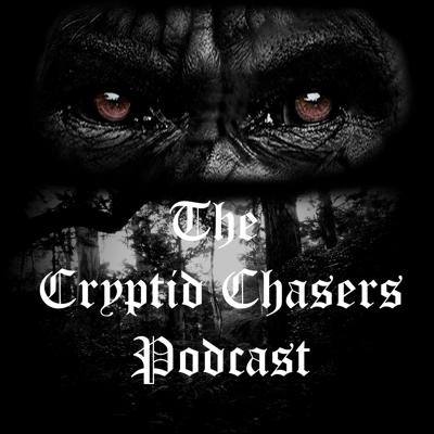 The Cryptid Chasers Podcast
