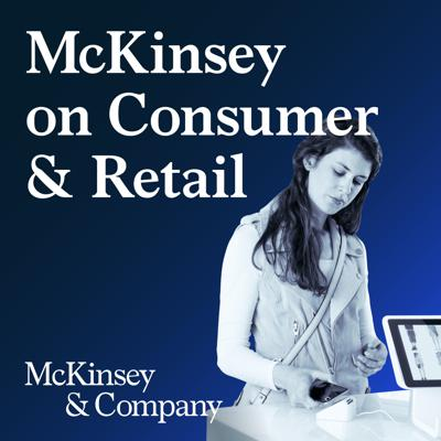 McKinsey on Consumer and Retail