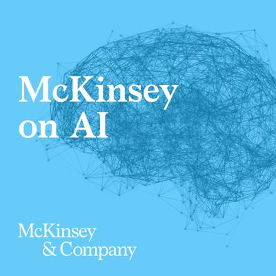 A podcast mini-series on artificial intelligence from McKinsey, featuring conversations with a wide range of experts in the field that explore how to apply AI to the benefit of your business, and society. The series includes a look at corporate AI trends and impact; interviews with AI experts; and how governments are approaching AI.