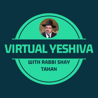 Virtual Yeshiva with Rabbi Shay Tahan