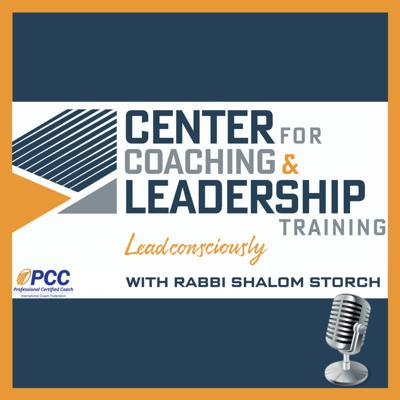 Lead Consciously with Rabbi Shalom Storch