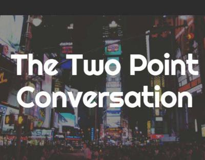 The Two Point Conversation