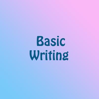 Basic Writing