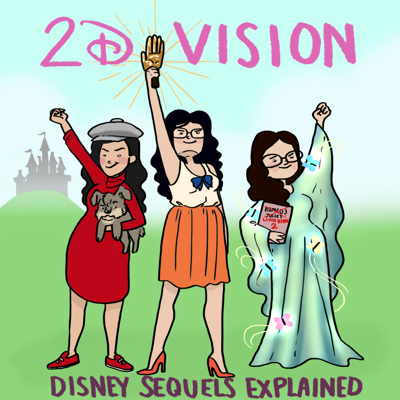 2DVision: Disney Sequels Explained