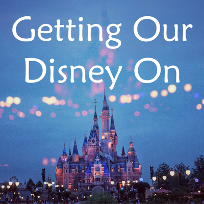 Getting Our Disney On