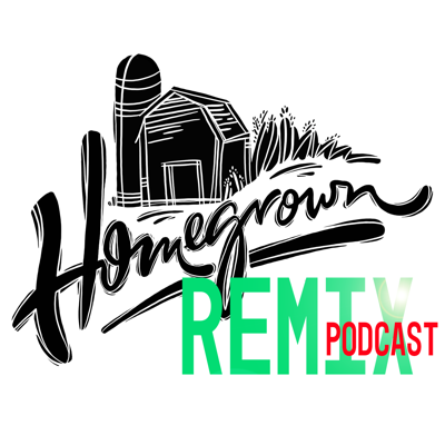 Homegrown Remix