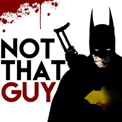 Batman: Not That Guy