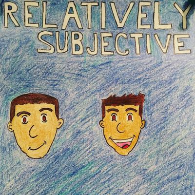 Relatively Subjective