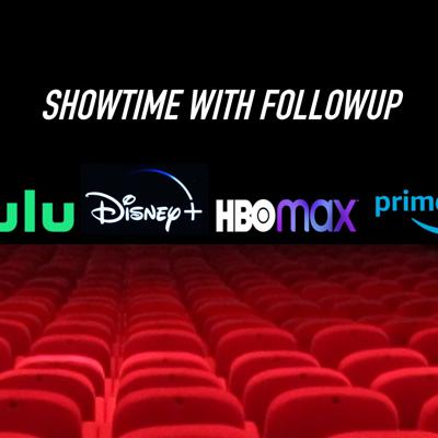 Showtime With Followup