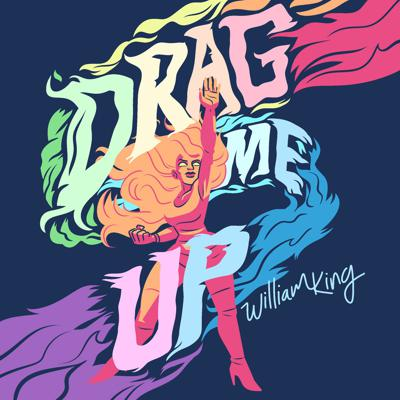 Drag Me Up with Willie Valentine
