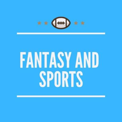 Fantasy and Sports