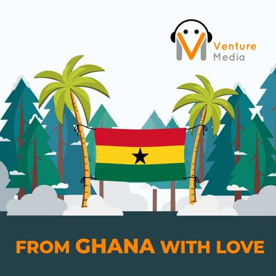 From Ghana with Love