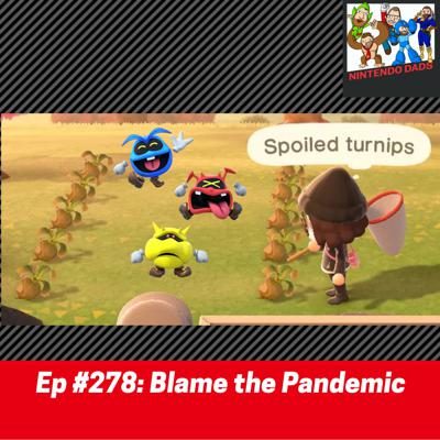 Cover art for #278: Blame the Pandemic (Reupload)