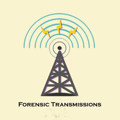 Forensic Transmissions