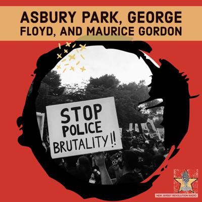 Cover art for Asbury Park, George Floyd, and Maurice Gordon