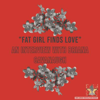 Cover art for Fat Girl Finds Love, An interview with Briana Cavanaugh