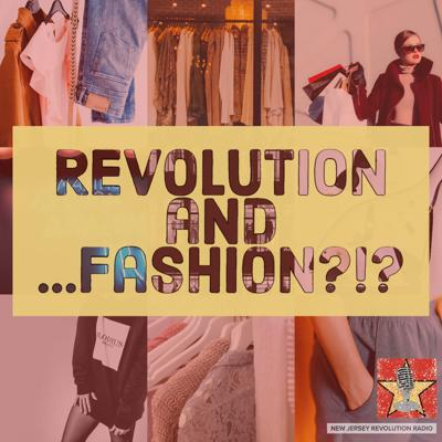 Cover art for Revolution and …Fashion?!?