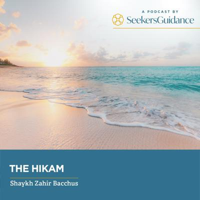 The Hikam with Shaykh Zahir Bacchus