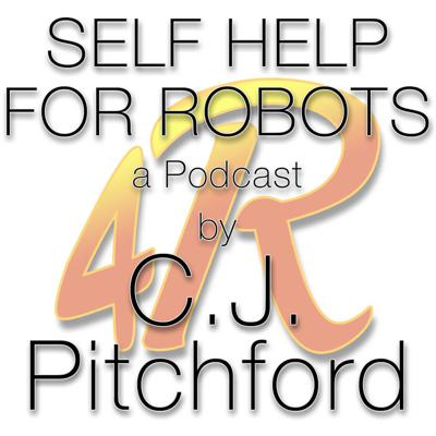 Self Help for Robots Podcast
