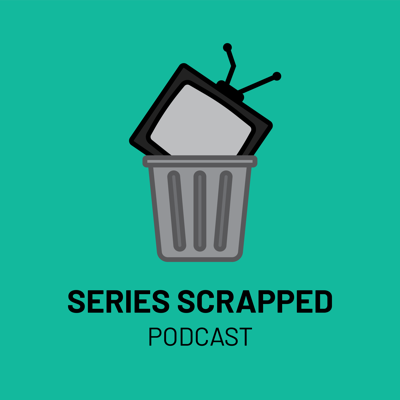 Series Scrapped