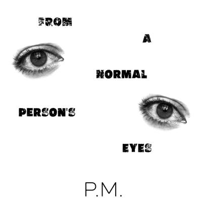 From A Normal Person's Eyes
