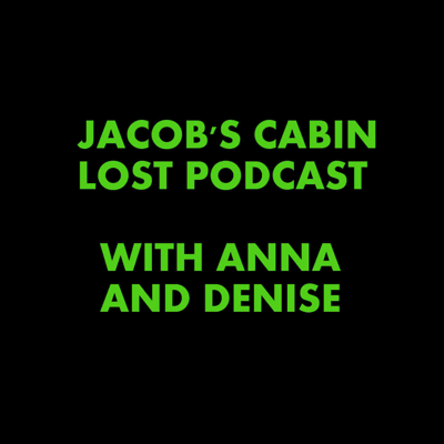 Jacob's Cabin LOST Podcast