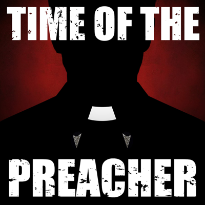 Time of the Preacher