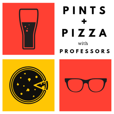 Pints & Pizza With Professors