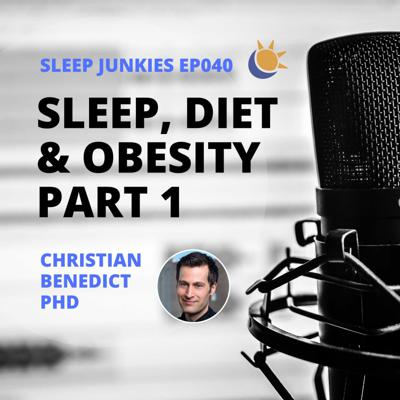 Cover art for Sleep, obesity, weight gain and diet - Part 1