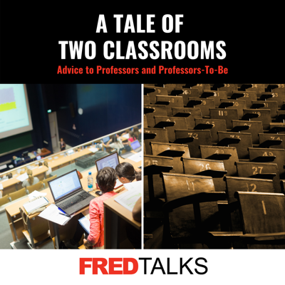Cover art for A Tale of Two Classrooms: Advice to Professors and Professors-To-Be