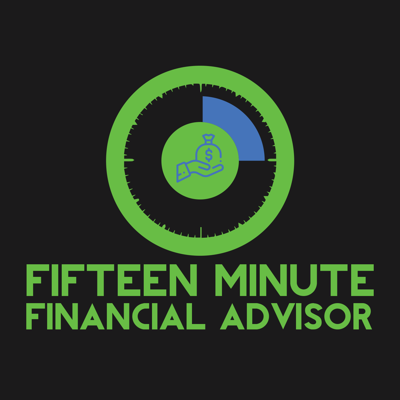 Fifteen Minute Financial Advisor