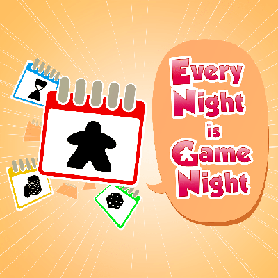Every Night is Game Night