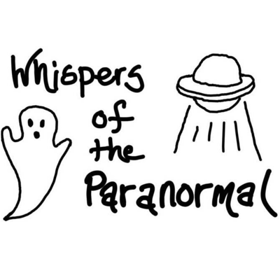 Whispers of the Paranormal Podcast Real Stories from Real People.  Topics include paranormal experiences, haunted locations, ghost hunters, UFO sightings, and monsters of the unknown.  The shows will play interviews and recorded messages of paranormal experiences.   Call your paranormal story toll free at 833-4-whipser or 833-494-4773.