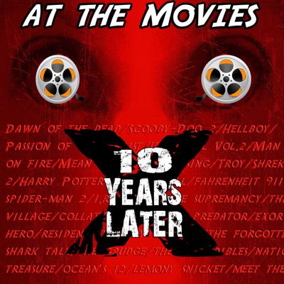 At The Movies...10 Years Later
