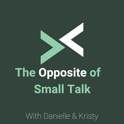 The Opposite of Small Talk