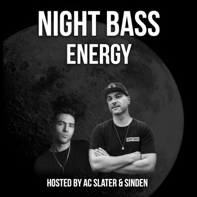 AC Slater & Sinden Present: Night Bass Energy