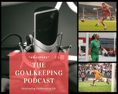 The Goalkeeping Podcast