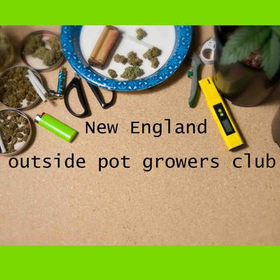 New England Outside Pot Growers Club