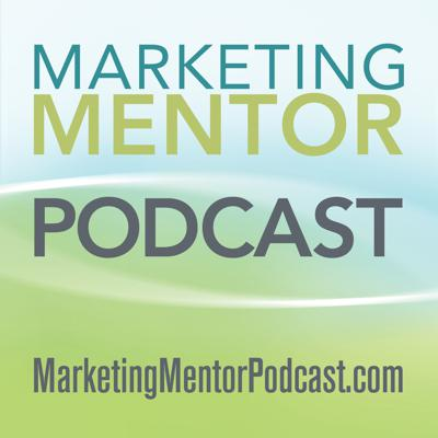 The Marketing Mentor Podcast