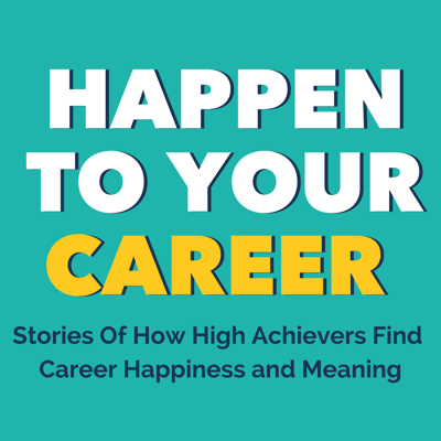 """You're not totally happy with your career (obviously!) You also know that there """"has to be something out there that's better."""" That hope that you can find meaningful and fulfilling work, that also pays you well, has led you here!  This is the show that provides the inspiration, tools, and roadmaps to move from where you are to work that matters to you and uniquely fits your strengths and talents."""