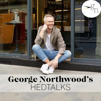 George Northwood presents HedTalks. Ever wondered what goes on in George Northwood's Fitzrova salon? Well now you can find out as he interviews some of his tops clients. Make sure to subscribe, first episode 4th September.