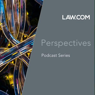 Law.com Perspectives Podcasts