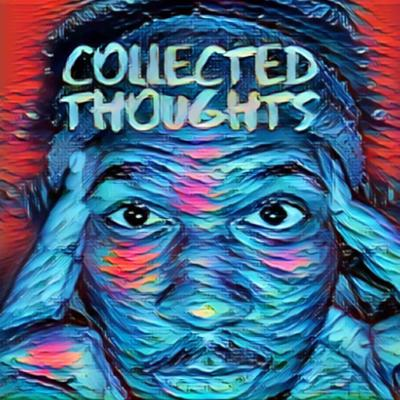 Collected Thoughts